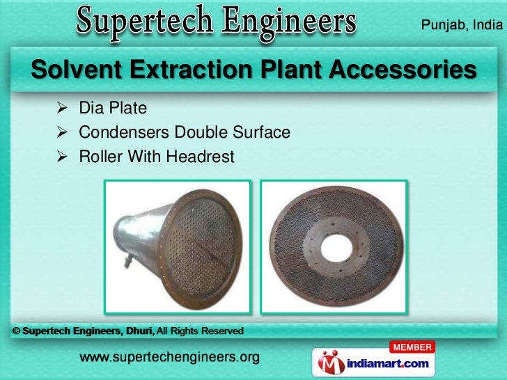 Solvent Extraction Plant Accessories   Dia Plate   Condensers Double Surface   Roller With Headrest