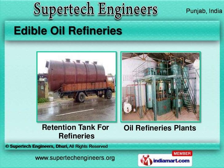 Edible Oil Refineries     Retention Tank For   Oil Refineries Plants         Refineries