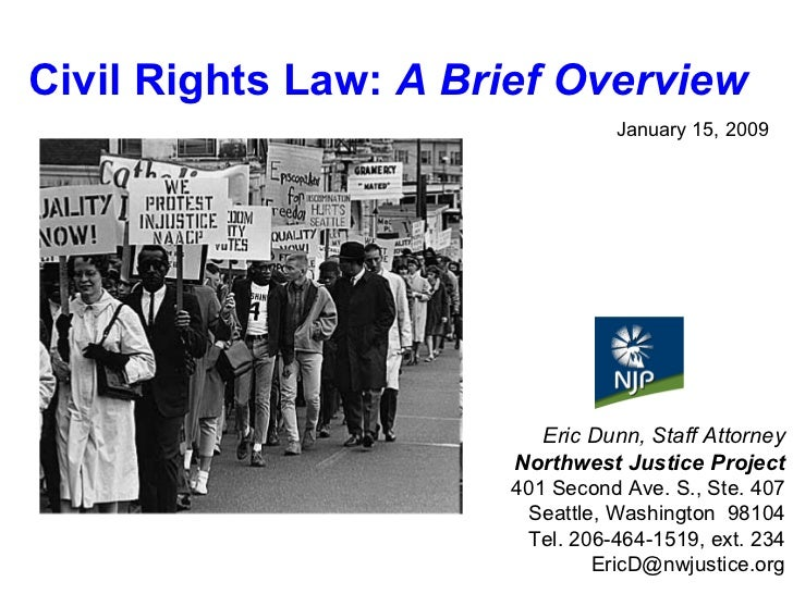 January 15, 2009 Eric Dunn, Staff Attorney Northwest Justice Project 401 Second Ave. S., Ste. 407 Seattle, Washington  981...