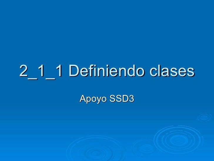 2_1_1 Definiendo clases Apoyo SSD3
