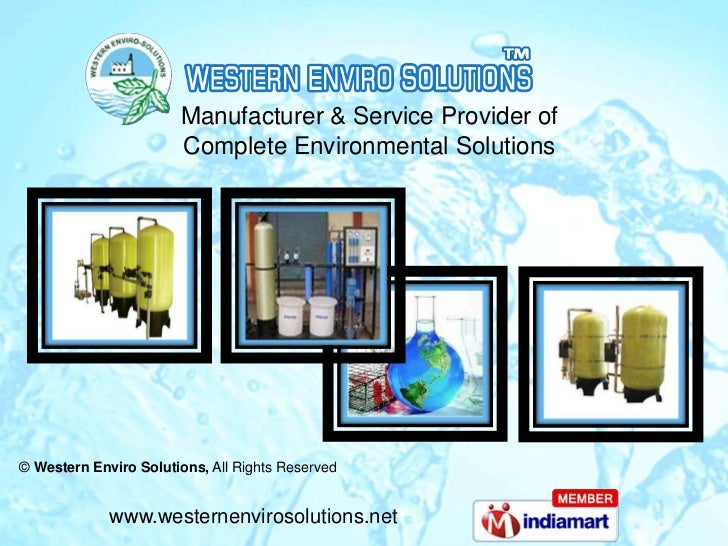 Manufacturer & Service Provider of                       Complete Environmental Solutions© Western Enviro Solutions, All R...