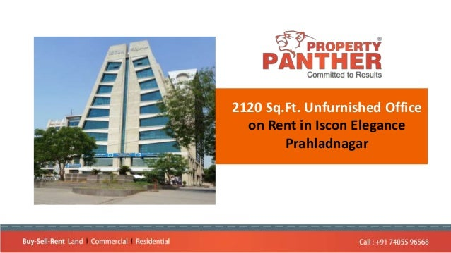 2120 Sq.Ft. Unfurnished Office on Rent in Iscon Elegance Prahladnagar