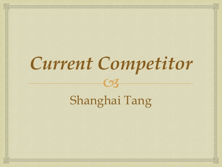 shanghai tang competitors