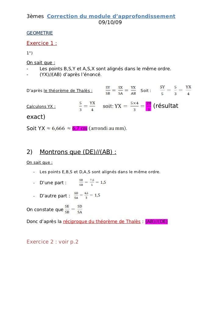 3èmes Correction du module d'approfondissement                       09/10/09 GEOMETRIE  Exercice 1 : 1°)  On sait que : -...
