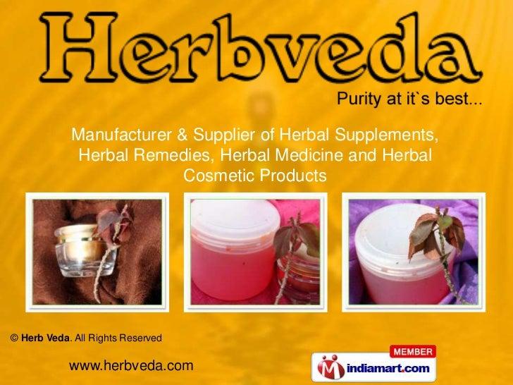Manufacturer & Supplier of Herbal Supplements,            Herbal Remedies, Herbal Medicine and Herbal                     ...