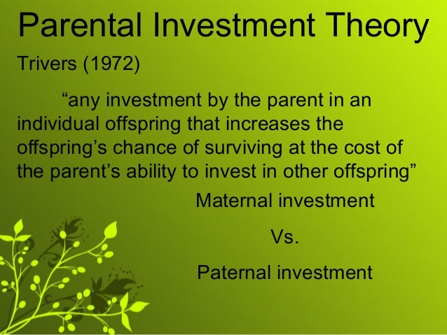 Investment theory parental Parental Investment