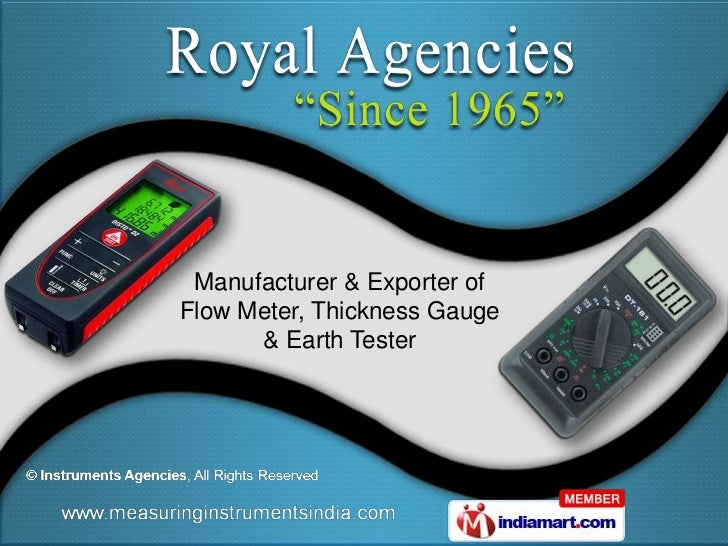 Manufacturer & Exporter ofFlow Meter, Thickness Gauge      & Earth Tester
