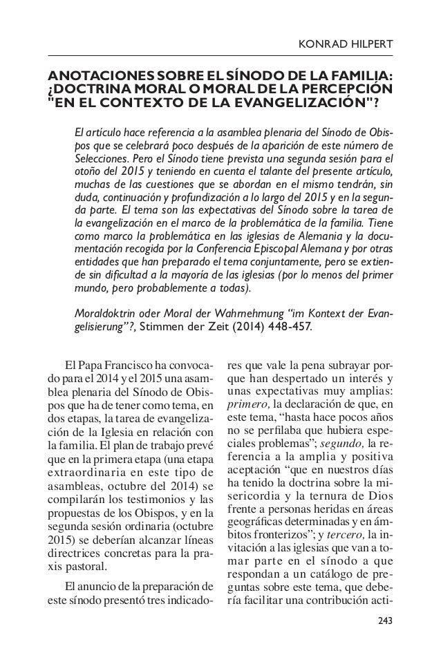 "243 Konrad Hilpert Anotaciones sobre el sínodo de la familia: ¿doctrina moral o moral de la percepción ""en el contexto d..."