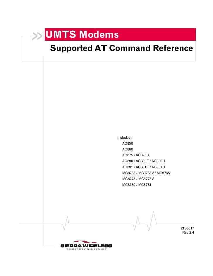 UMTS ModemsSupported AT Command Reference              Includes:                 AC850                 AC860              ...