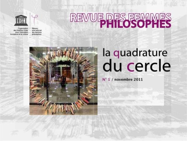 REVUE DES FEMMES PHILOSOPHESrevue du Réseau international des femmes philosophes parrainé par l'UNESCO CONSEIL DU RÉSEAU K...
