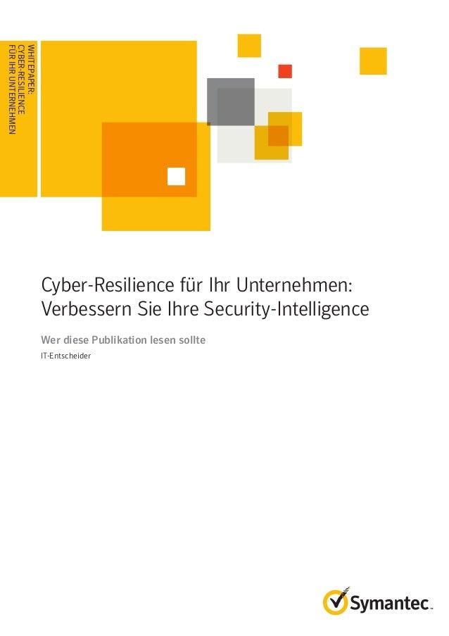 WHITEPAPER: Cyber-Resilience für Ihr Unternehmen: Verbessern Sie Ihre Security-Intelligence