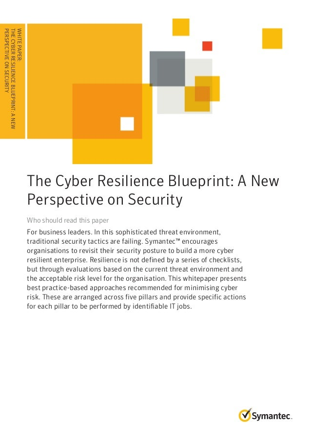 White paper the cyber resilience blueprint a new perspective on sec white paper the cyber resilience blueprint a new perspective on security malvernweather Choice Image