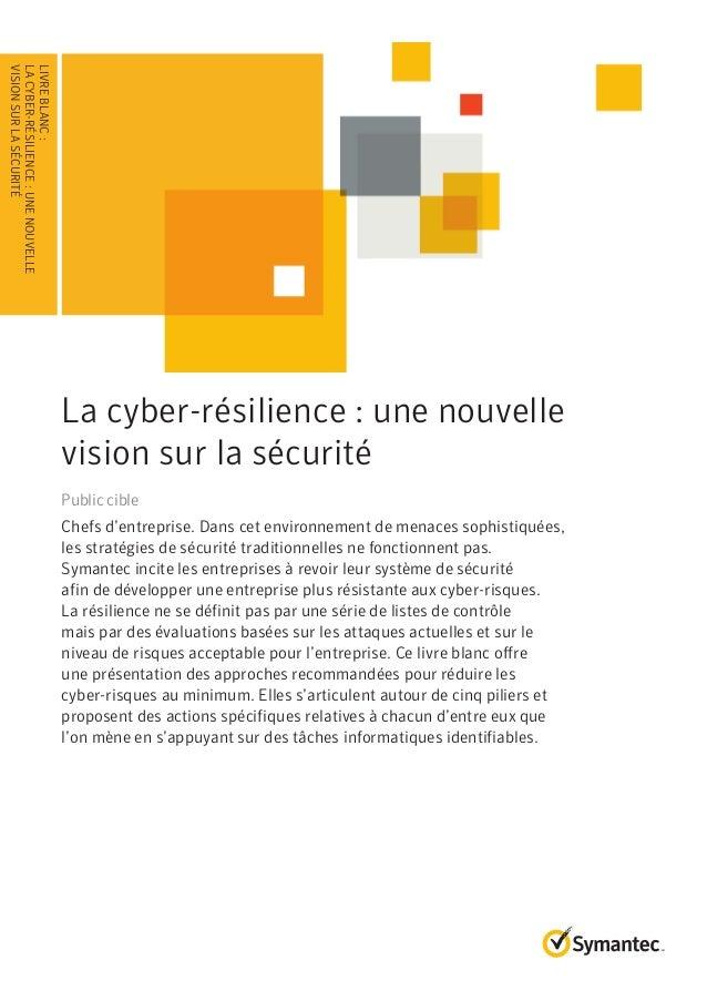Livre blanc : La cyber-résilience : une nouvelle vision sur la sécurité