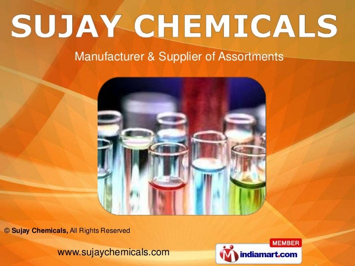 Manufacturer & Supplier of Assortments© Sujay Chemicals, All Rights Reserved                www.sujaychemicals.com