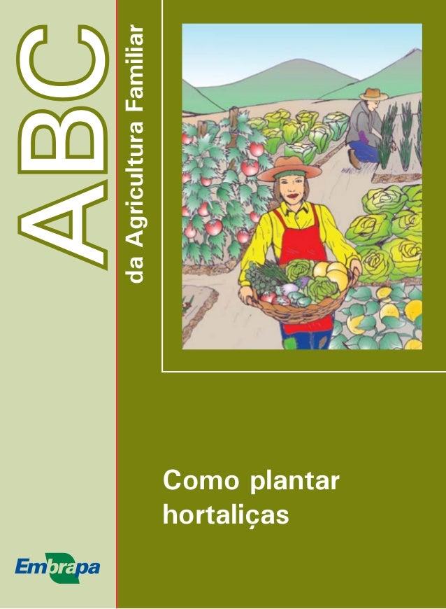 ABC  Como plantar  hortaliças  da Agricultura Familiar
