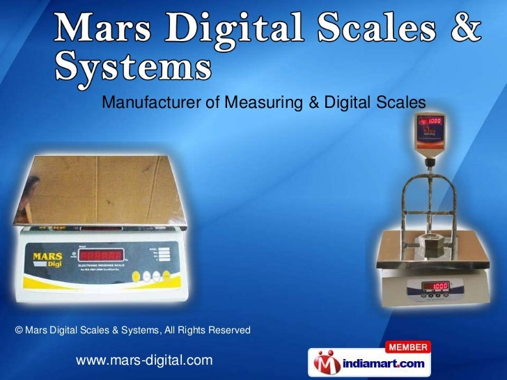 Manufacturer of Measuring & Digital Scales© Mars Digital Scales & Systems, All Rights Reserved             www.mars-digita...