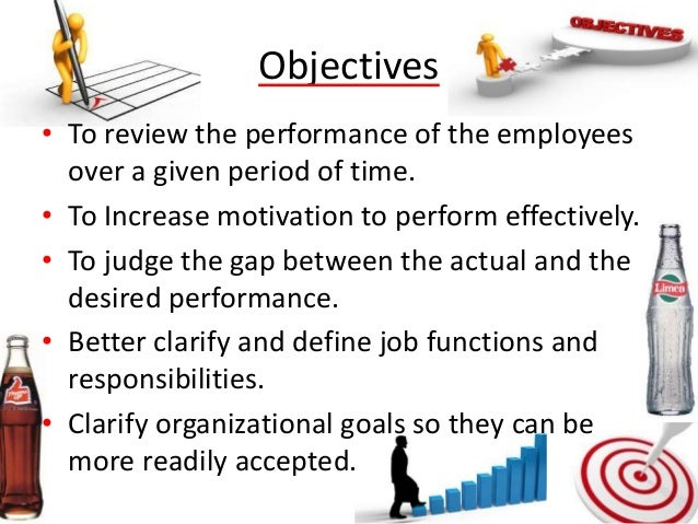 coca cola performance appraisal • performance appraisal, is a method by which the job performance of an employee is evaluated (generally in terms of quality, quantity, cost and  on coca cola .