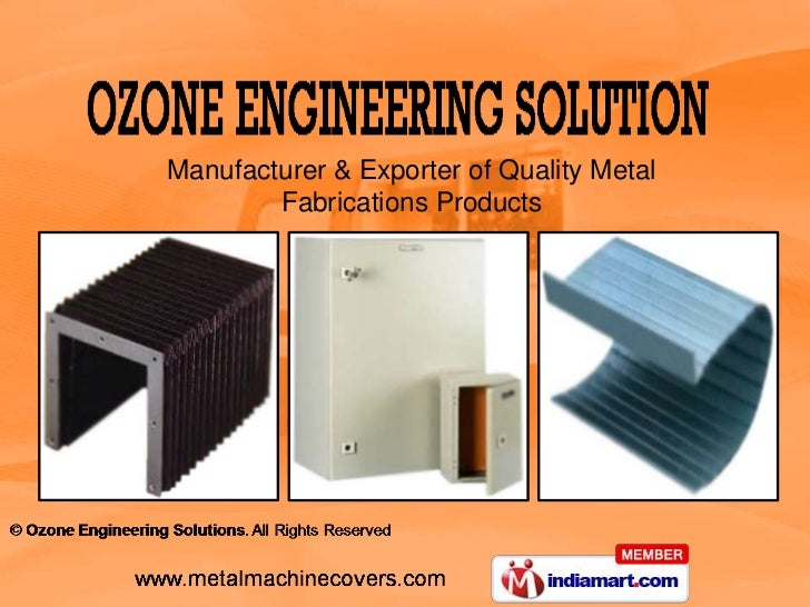 Manufacturer & Exporter of Quality Metal        Fabrications Products