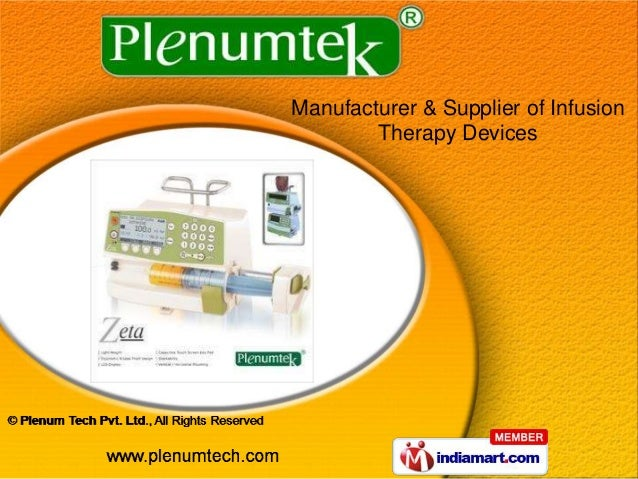 Manufacturer & Supplier of Infusion Therapy Devices