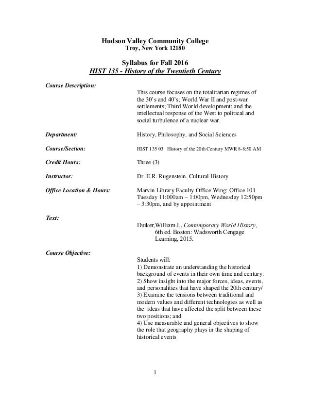 1 Hudson Valley Community College Troy, New York 12180 Syllabus for Fall 2016 HIST 135 - History of the Twentieth Century ...