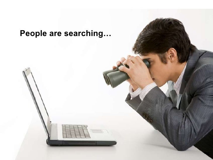 People are searching…<br />