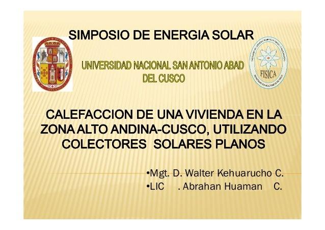 •Mgt. D. Walter Kehuarucho C. •LIC . Abrahan Huaman C.