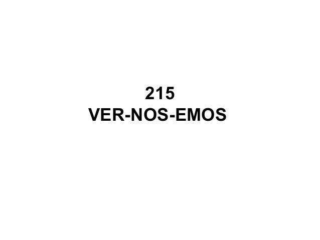 215 VER-NOS-EMOS