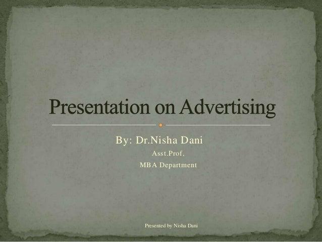 By: Dr.Nisha Dani        Asst.Prof,    MBA Department     Presented by Nisha Dani