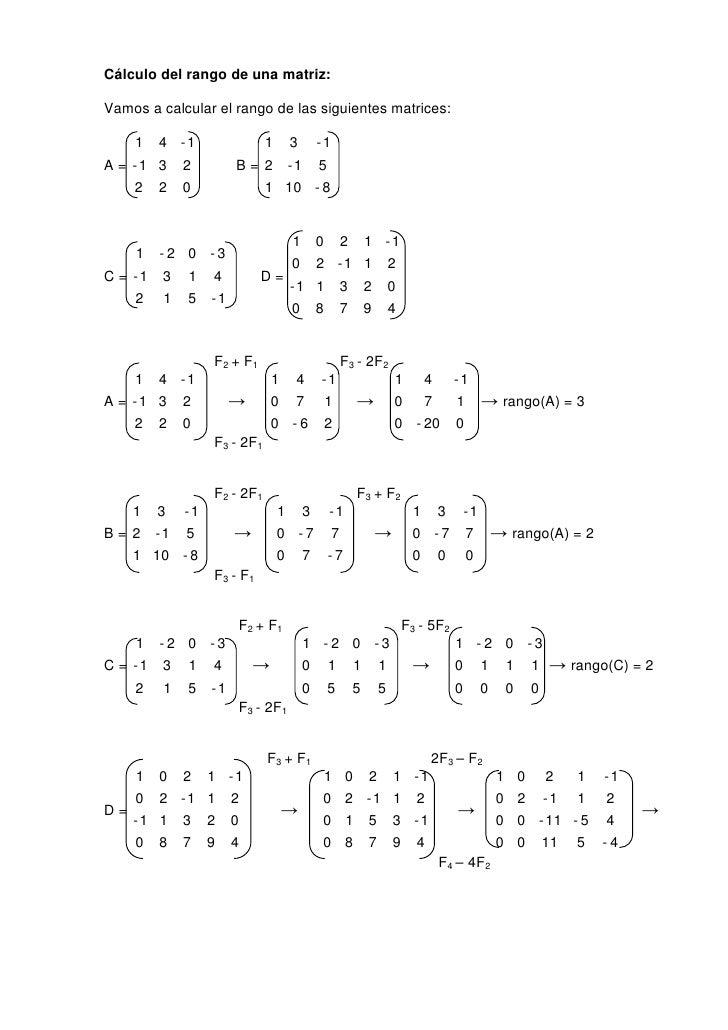Cálculo del rango de una matriz:Vamos a calcular el rango de las siguientes matrices:    1 4 -1              1 3 -1A = -1 ...
