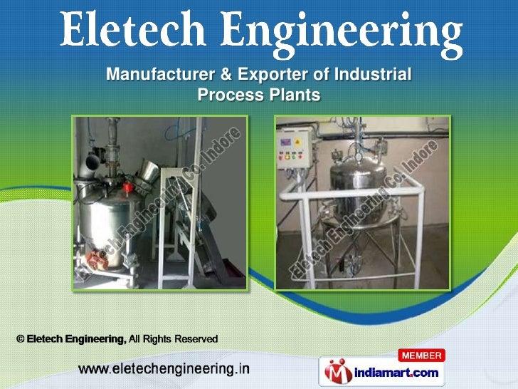 Manufacturer & Exporter of Industrial          Process Plants