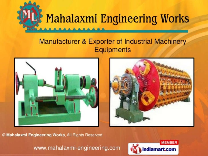 Manufacturer & Exporter of Industrial Machinery Equipments<br />