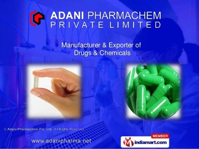 Manufacturer & Exporter ofDrugs & Chemicals