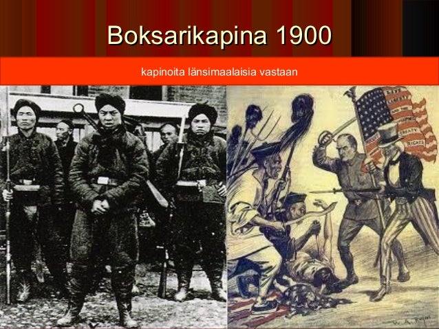 Boksarikapina 1900  kapinoita länsimaalaisia vastaan