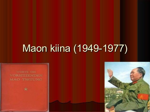 Maon kiina (1949-1977)