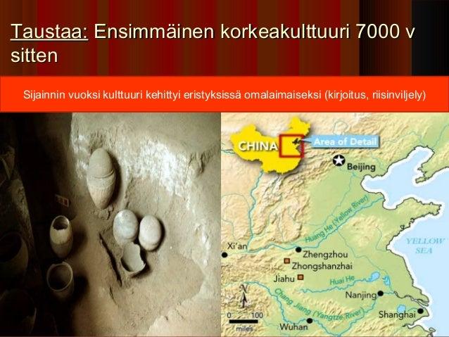 Taustaa: Ensimmäinen korkeakulttuuri 7000 vsitten Sijainnin vuoksi kulttuuri kehittyi eristyksissä omalaimaiseksi (kirjoit...