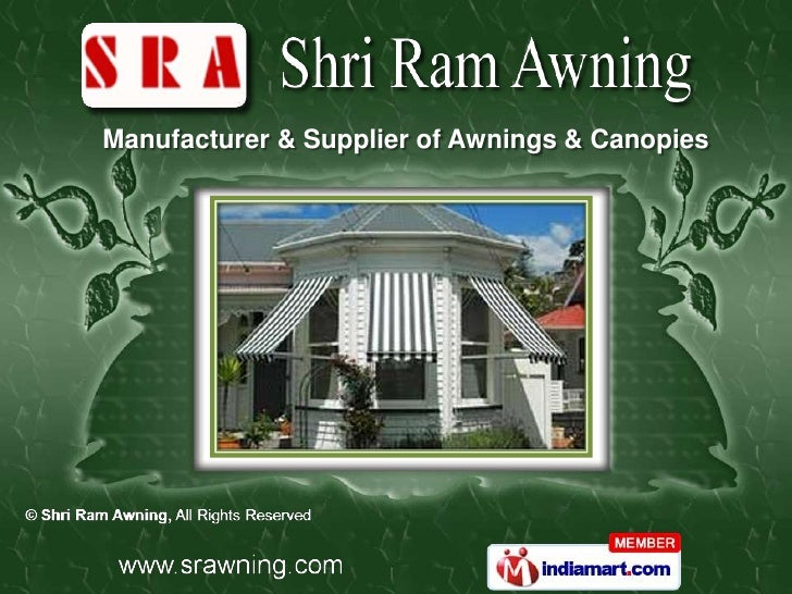 Manufacturer & Supplier of Awnings & Canopies