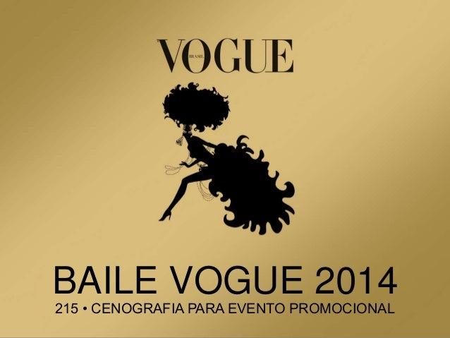 BAILE VOGUE 2014 215 • CENOGRAFIA PARA EVENTO PROMOCIONAL