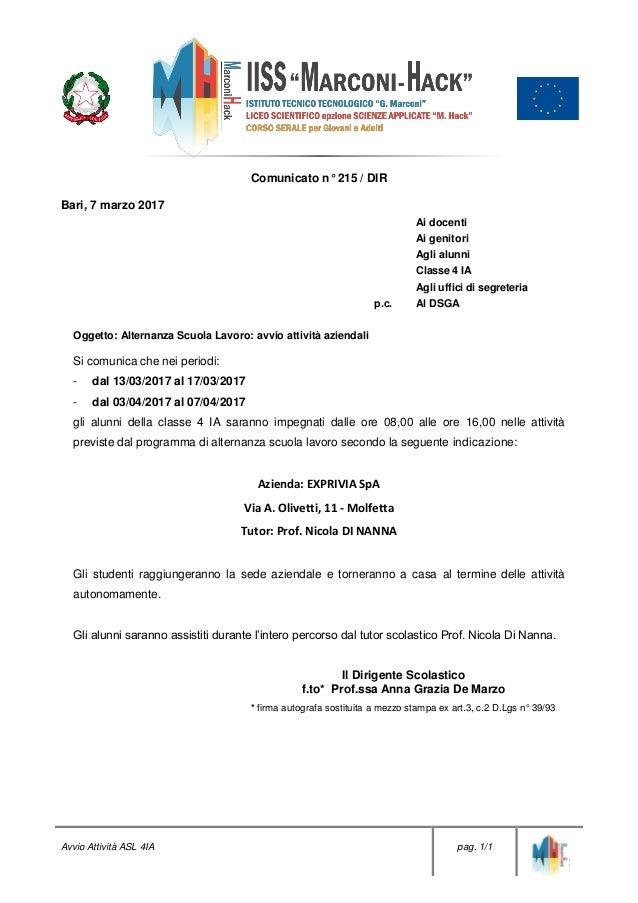 Avvio Attività ASL 4IA pag. 1/1 Comunicato n° 215 / DIR Bari, 7 marzo 2017 p.c. Ai docenti Ai genitori Agli alunni Classe ...