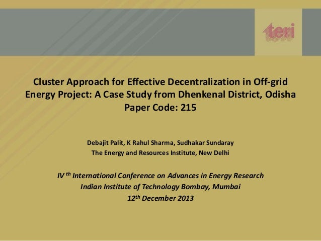 Cluster Approach for Effective Decentralization in Off-grid Energy Project: A Case Study from Dhenkenal District, Odisha P...