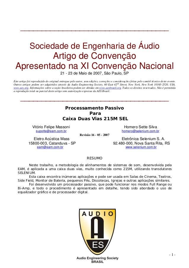 ___________________________________  Sociedade de Engenharia de Áudio  Artigo de Convenção Apresentado na XI Convenção Nac...