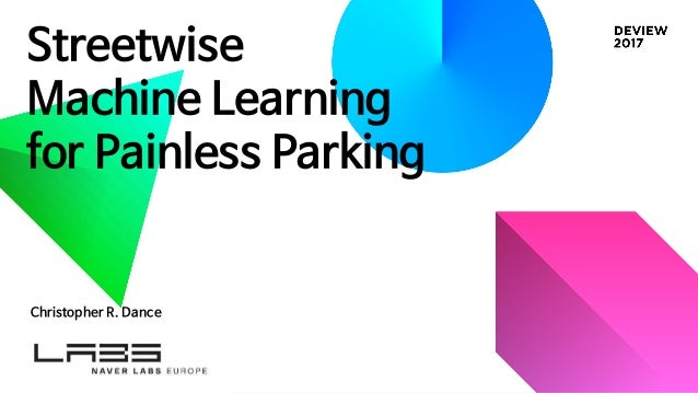 215]streetwise machine learning for painless parking