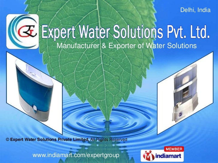 Delhi, India                         Manufacturer & Exporter of Water Solutions© Expert Water Solutions Private Limited, A...