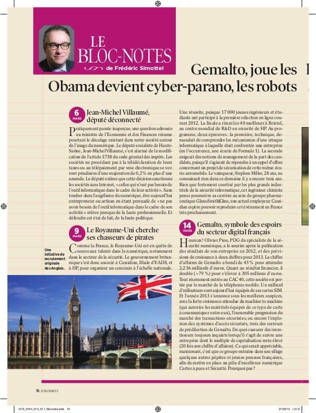 LE  BLOC-NOTES  Gemalto, joue les lo Obama devient cyber-parano, les robots ar de Frédéric Simottel  6 Jean-Michel Villaum...
