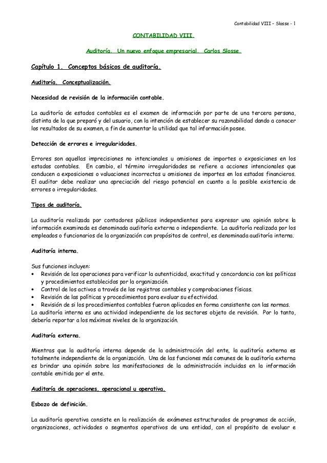 Contabilidad VIII – Slosse - 1 CONTABILIDAD VIII. Auditoría. Un nuevo enfoque empresarial. Carlos Slosse. Capítulo 1. Conc...