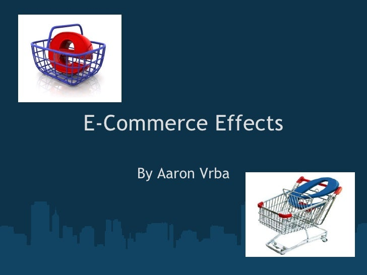 The economic impact of e-commerce