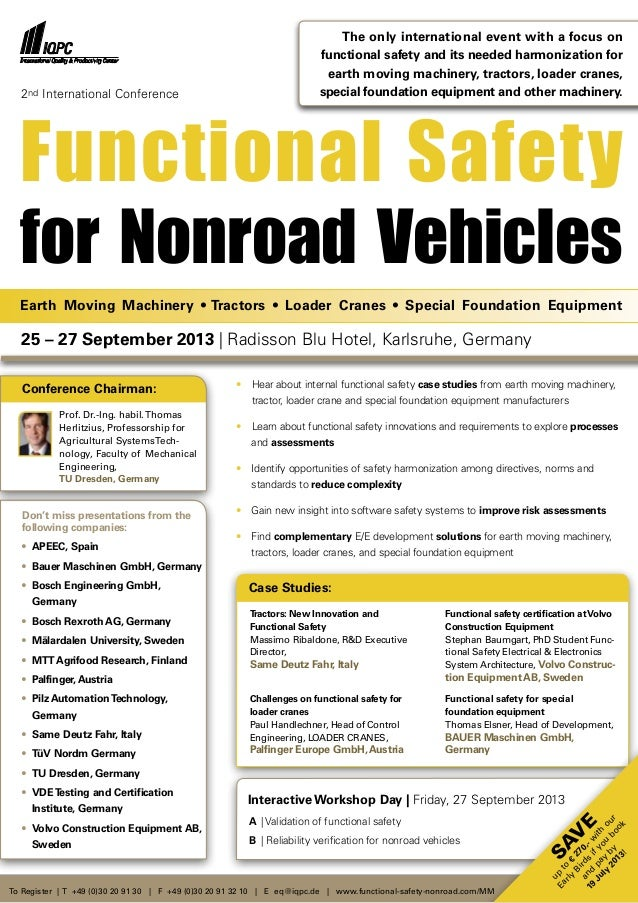 Functional Safetyfor Nonroad VehiclesDon't miss presentations from thefollowing companies:•	 APEEC, Spain•	 Bauer Maschine...