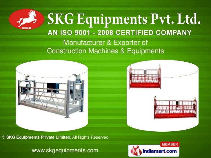 Manufacturer & Exporter of                      Construction Machines & Equipments© SKG Equipments Private Limited, All Ri...