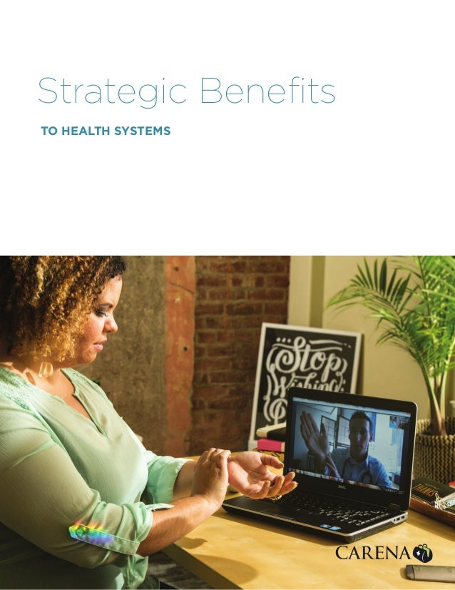 TO HEALTH SYSTEMS Strategic Benefits