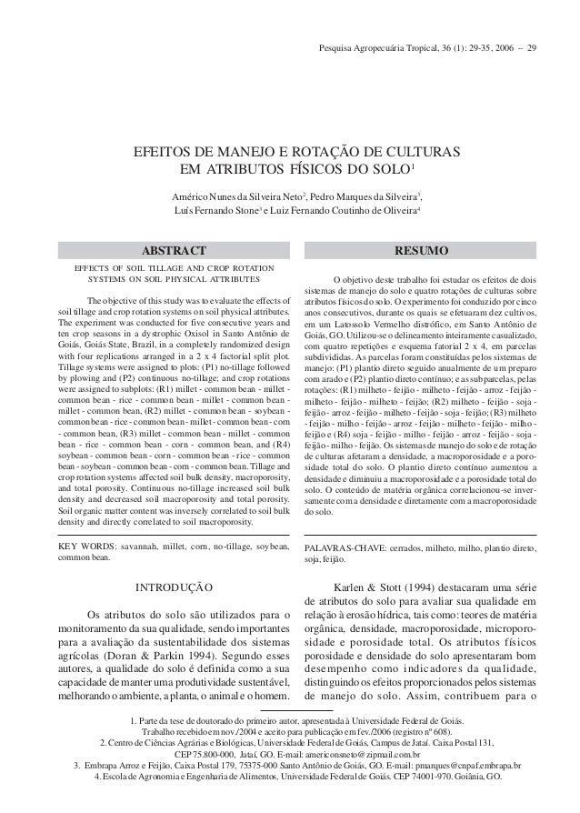 Pesquisa Agropecuária Tropical, 36 (1): 29-35, 2006 – 29 EFEITOS DE MANEJO E ROTAÇÃO DE CULTURAS EM ATRIBUTOS FÍSICOS DO S...