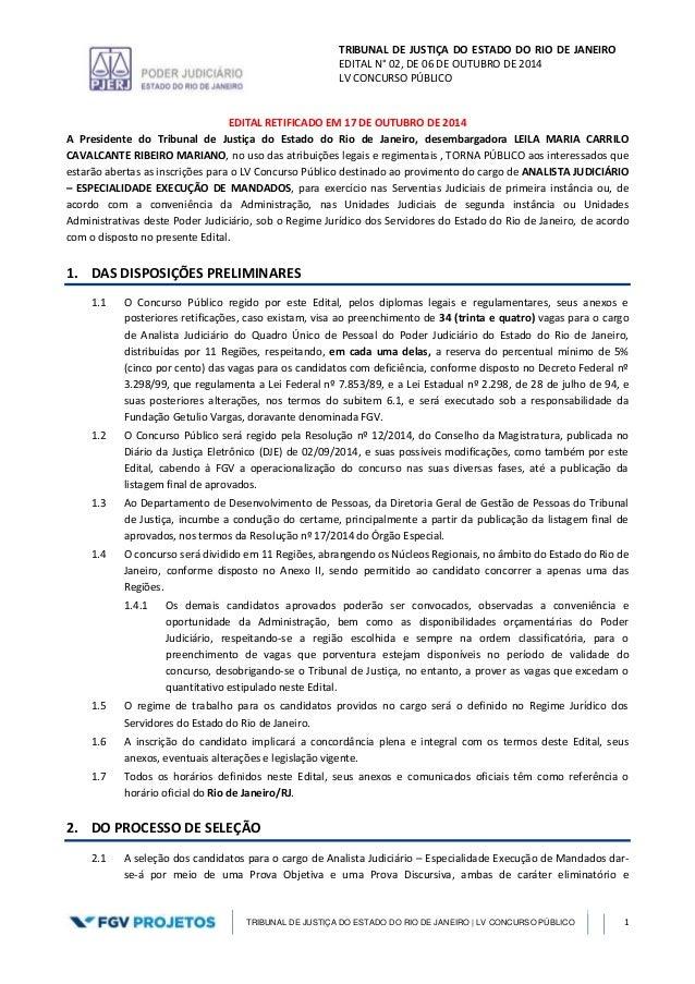 TRIBUNAL DE JUSTIÇA DO ESTADO DO RIO DE JANEIRO EDITAL N° 02, DE 06 DE OUTUBRO DE 2014 LV CONCURSO PÚBLICO TRIBUNAL DE JUS...